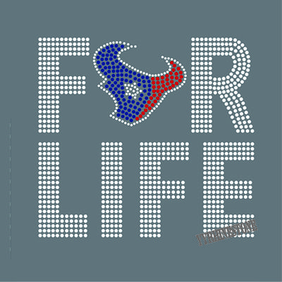 FOR LIFE with Texan rhinestone transfer