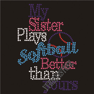 My sister plays softball better than yours rhinestone transfer