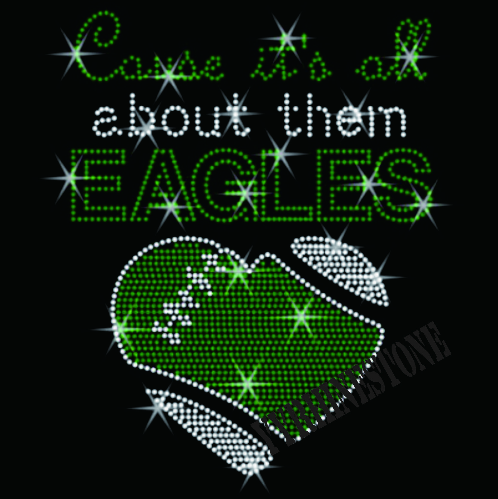 It's All about them Eagles rhinestone transfer