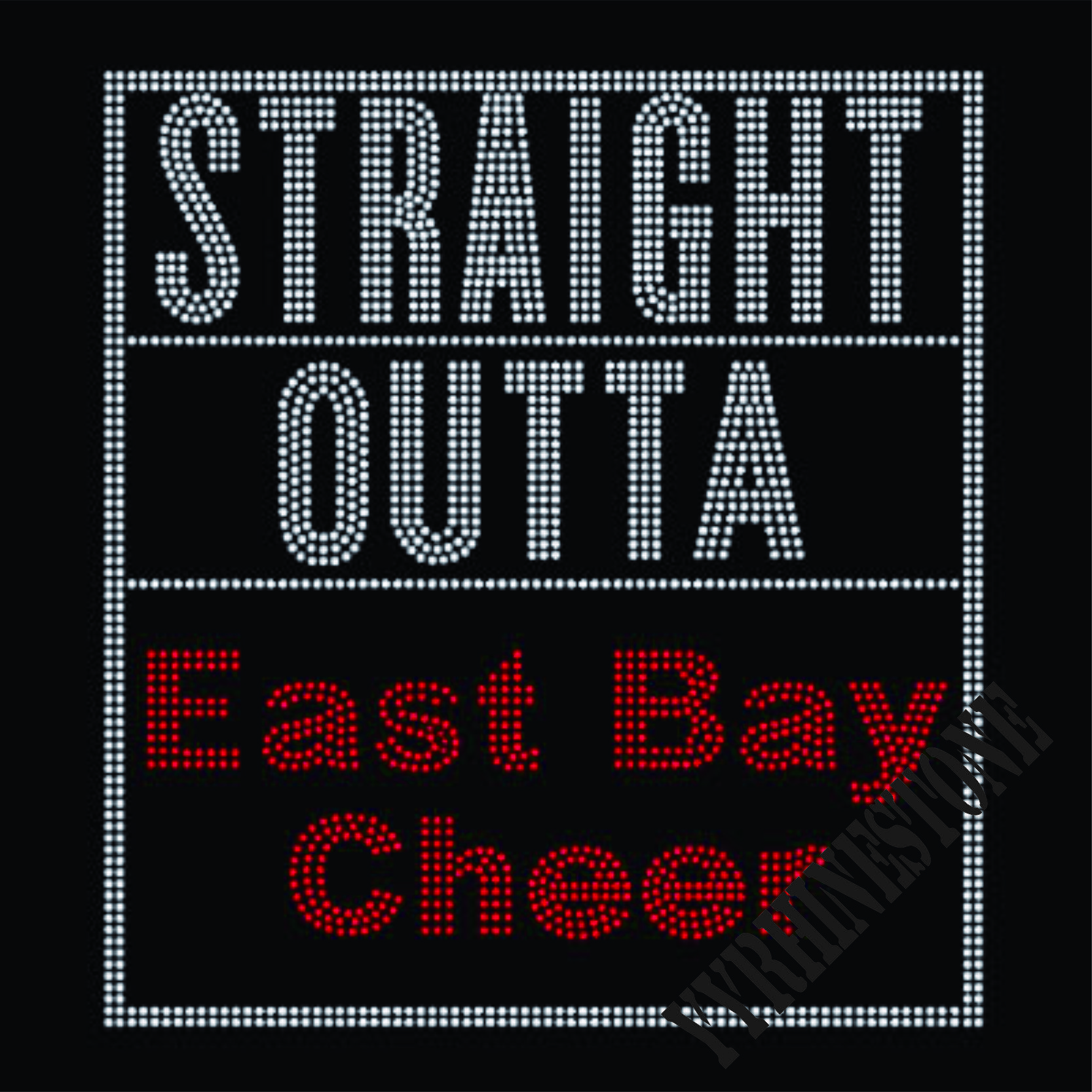 STRAIGHT OUTTA EAST BAY CHEER hotfix rhinestone transfers