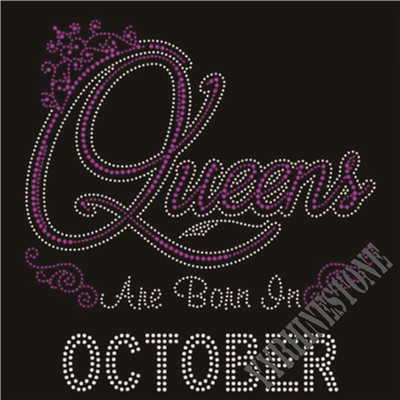 Queens are born in October rhinestone transfer