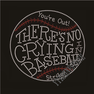 There's no crying in baseball rhinestone transfer
