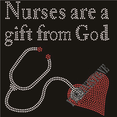 Nurses are a gift from God rhinestone transfer