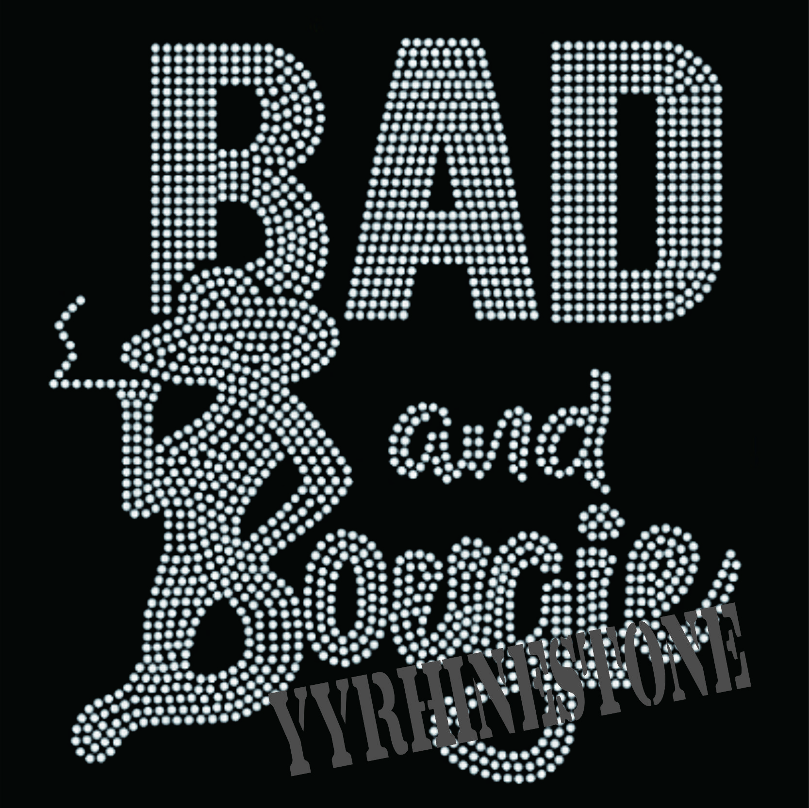 Bad and bougie hotfix rhinestone transfer